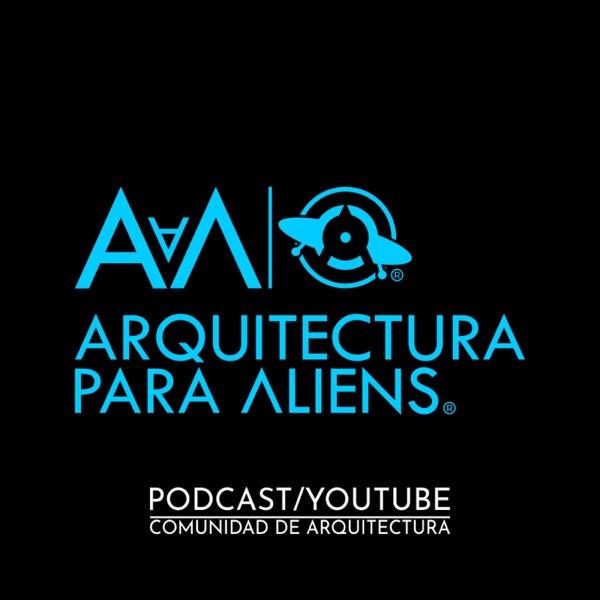 Arquitectura para Aliens - PODCAST