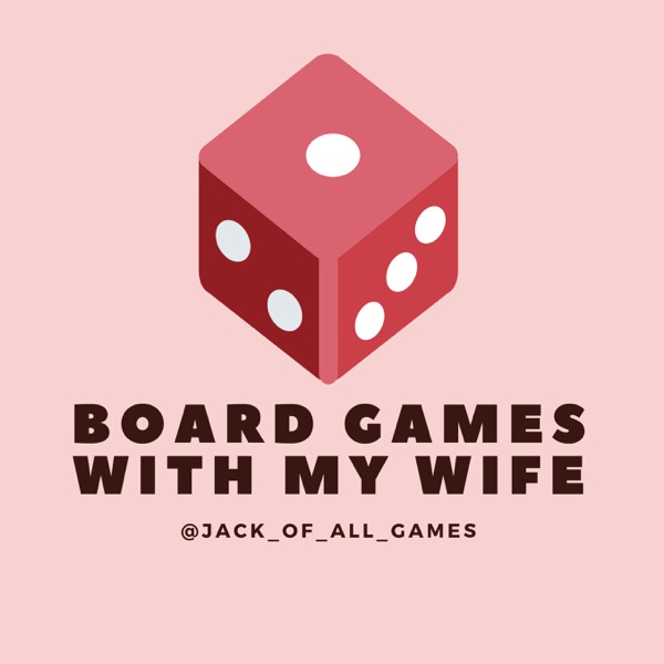 Board Games With My Wife