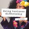 Doing Business Differently w/ Kendekka artwork