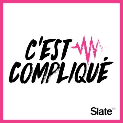 C'est compliqué:Slate.fr