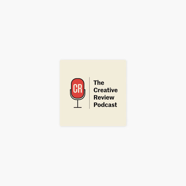 ‎The Creative Review podcast: The CR podcast episode 12: Can creativity save the British high street? on Apple Podcasts