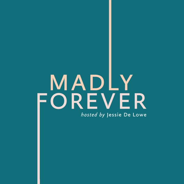 Madly Forever