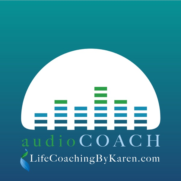 Podcasts – Life Coaching By Karen