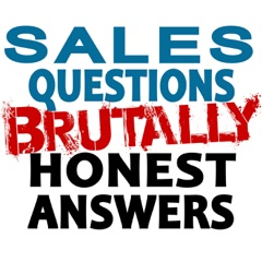 B2B Sales Questions Show - Brutally Honest Answers - Sales Hackers Ideas
