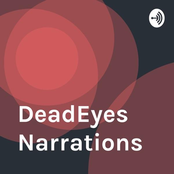 DeadEyes Narrations
