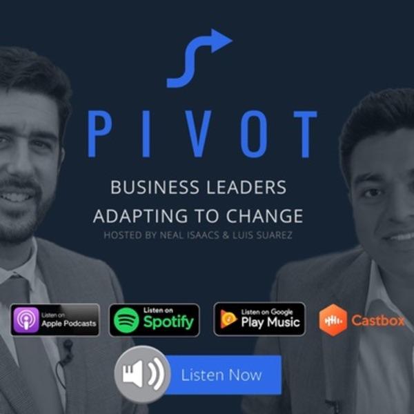 Pivot: Leaders Adapting to Change