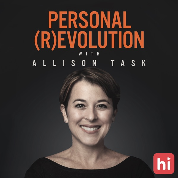 Personal Revolution with Allison Task
