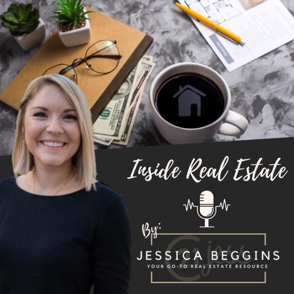 Inside Real Estate with Jessica Beggins