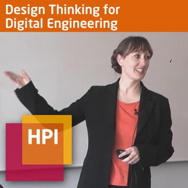 Design Thinking for Digital Engineering (SS 2018) - tele-TASK