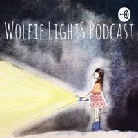 Wolfie Lights Podcast podcast