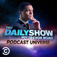 Introducing The Daily Show Podcast Universe