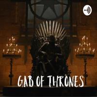 Gab Of Thrones podcast