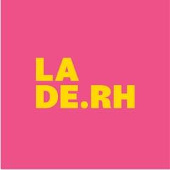 La de RH