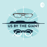 Us by the Giant podcast