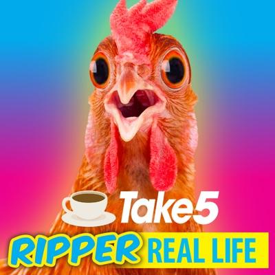 Take 5 Ripper Real Life:Take 5
