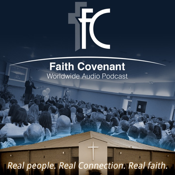 Faith Covenant Worldwide Audio Podcast