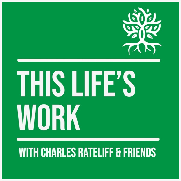 This Life's Work with Charles Rateliff & Friends