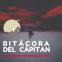 Bitácora del Cápitan podcast
