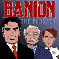 Banion podcast