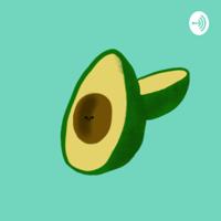 Avocado Podcast podcast