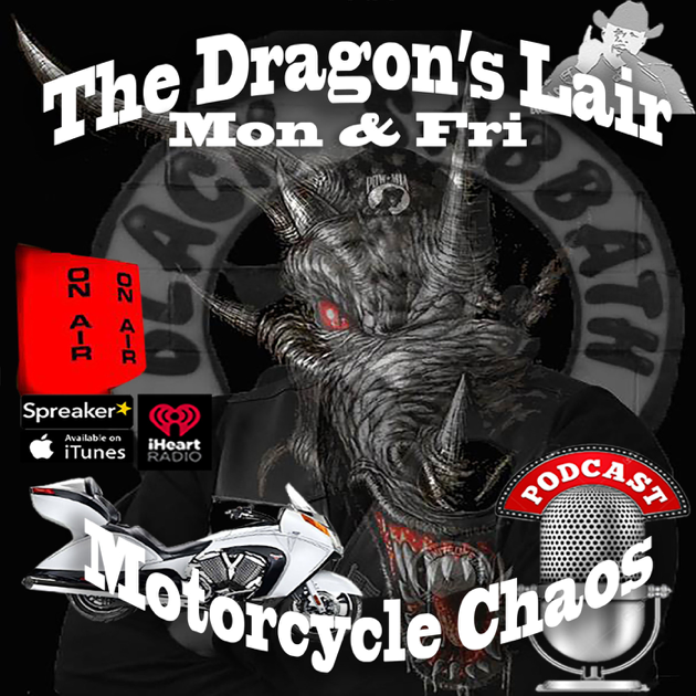 The Dragon's Lair Motorcycle Chaos on Apple Podcasts