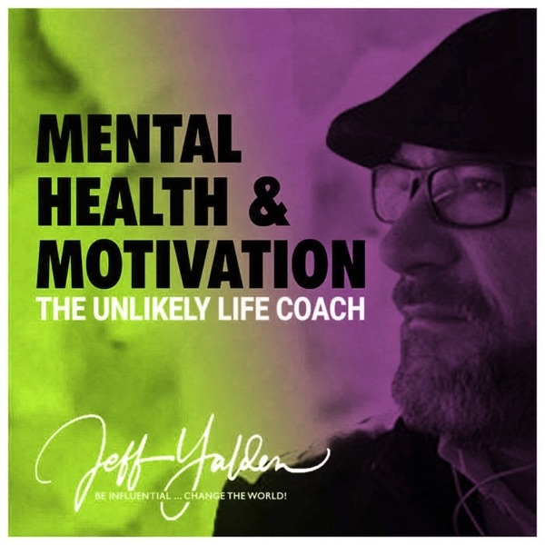 Mental Health and Motivation: The Unlikely Life Coach