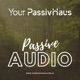 Your PassivHaus - Passive Audio