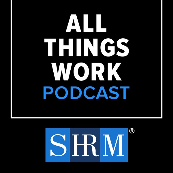 All Things Work From SHRM