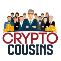 Crypto Cousins Bitcoin and Cryptocurrency Podcast podcast
