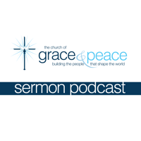 Grace and Peace podcast