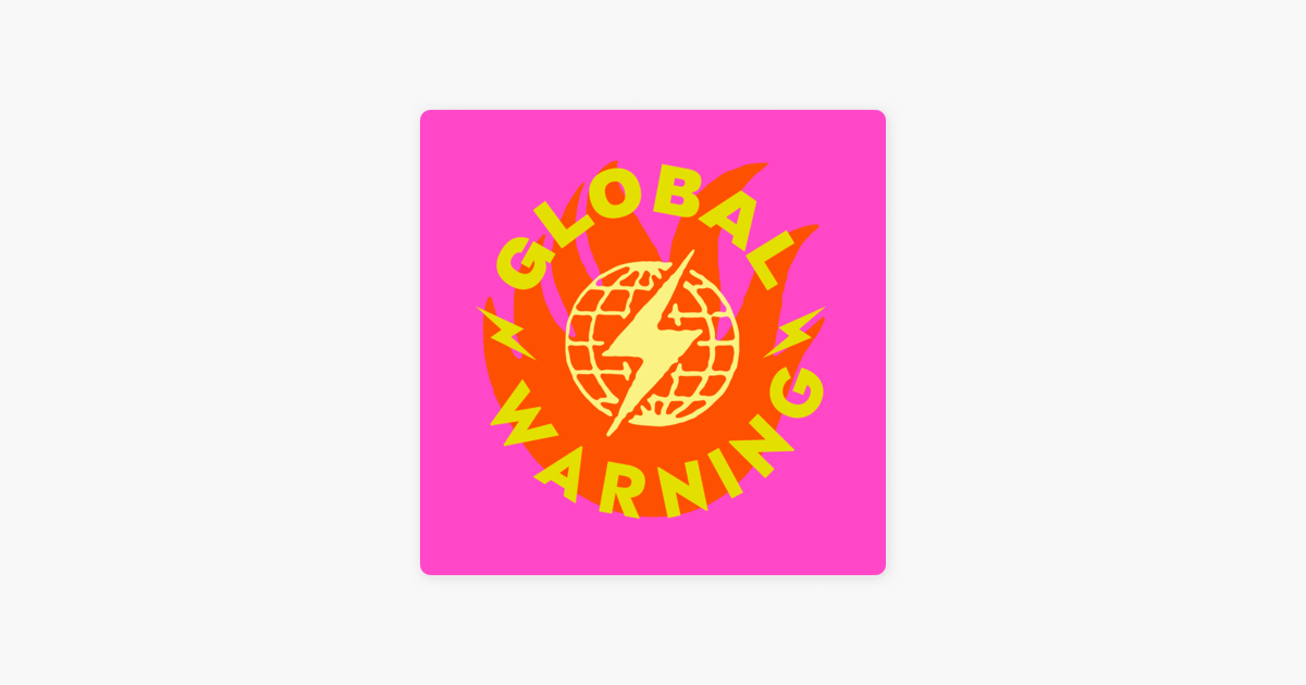 GLOBAL WARNING on Apple Podcasts