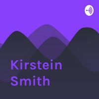 Kirstein Smith podcast