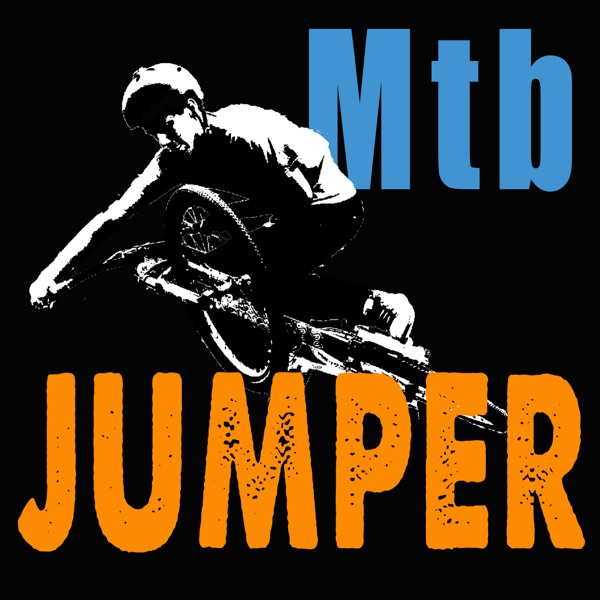 The Mtb Jumper Podcast - Podcast – Podtail