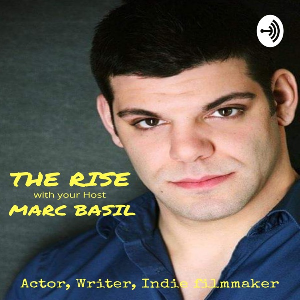 """""""THE RISE"""" with your host Marc Basil"""