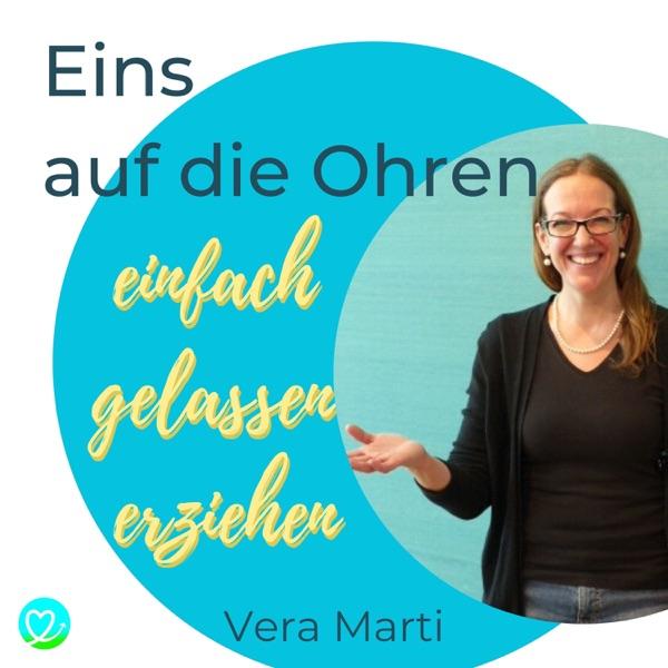 Vera Marti | eins auf die Ohren - Erziehung anders gedacht
