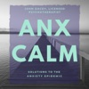 AnxCalm - New Solutions to the Anxiety Epidemic artwork