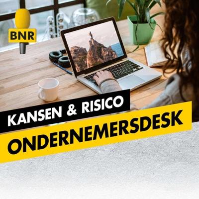Ondernemersdesk | Kansen en Risico | BNR