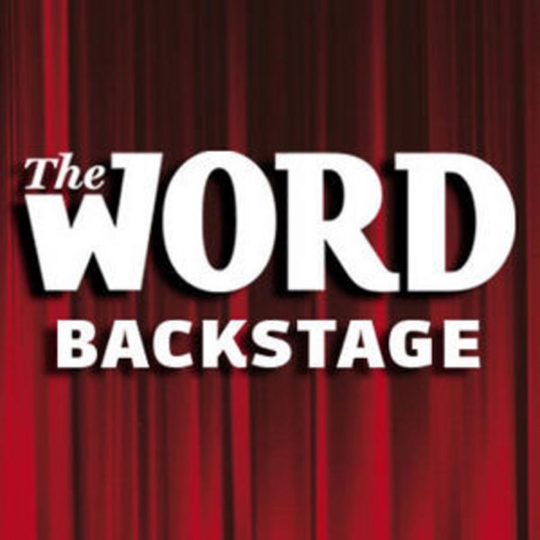 """Backstage"" podcast from Word magazine"