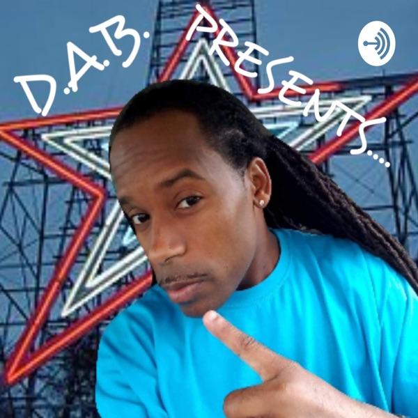 D.A.B. Presents....