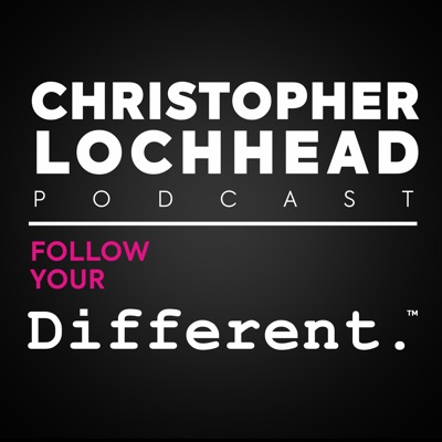 Christopher Lochhead Follow Your Different™:Christopher Lochhead