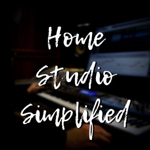 Home Studio Simplified