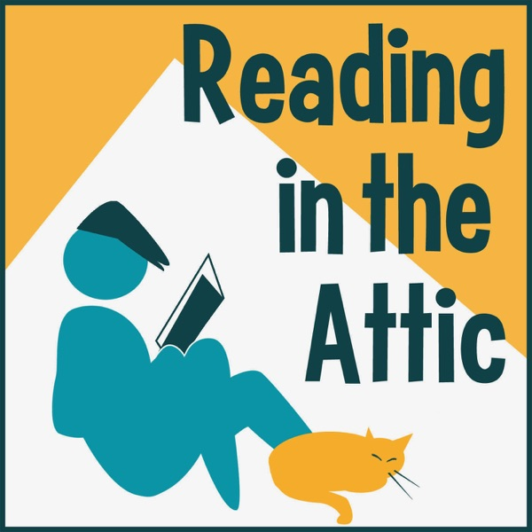 Reading in the Attic Podcast