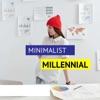 Minimalist Millennials