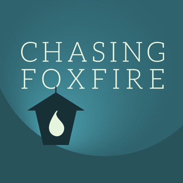 Chasing Foxfire