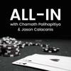All-In with Chamath Palihapitiya & Jason Calacanis