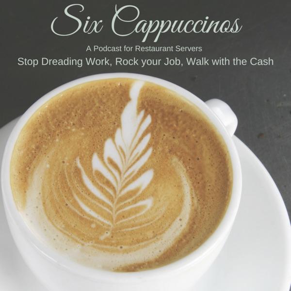 Six Cappuccinos