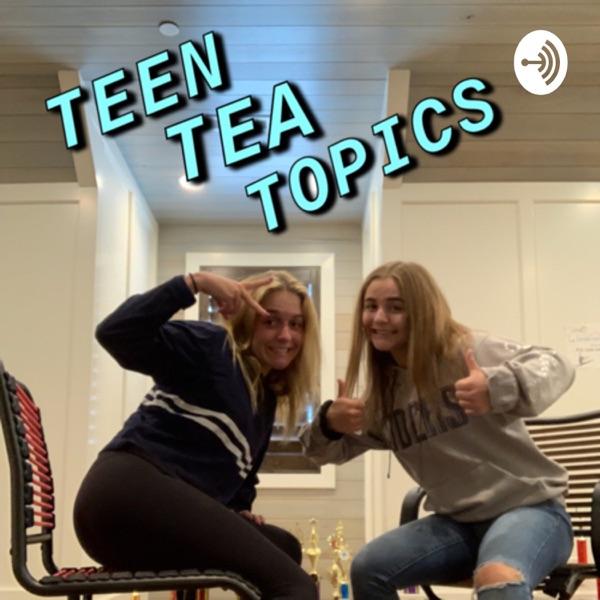 Teen Tea