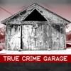 True Crime Garage artwork