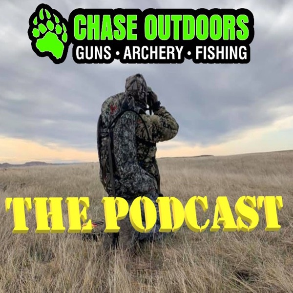 Chase Outdoors: The Podcast