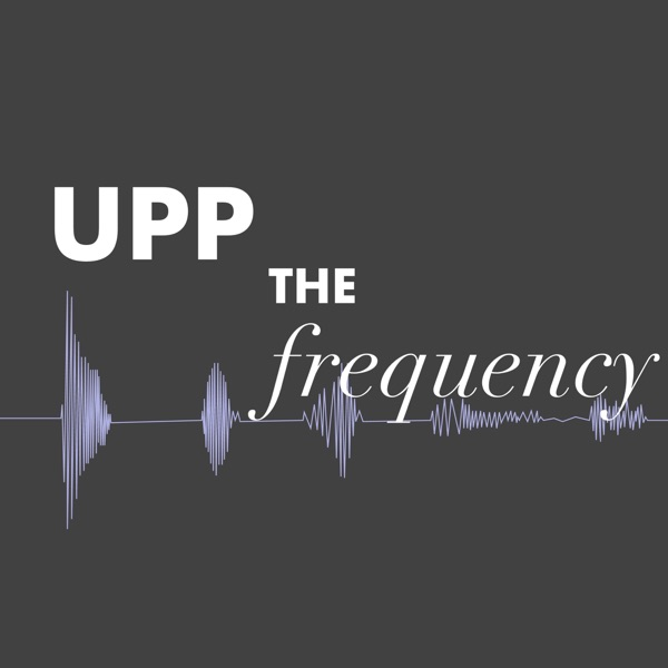 Upp the Frequency